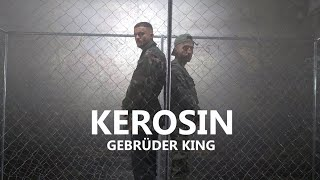 GEBRÜDER KING - KEROSIN (prod. by BRISK FINGAZ & GEE FUTURISTIC)