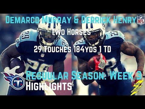 Demarco Murray & Derrick Henry Week 3 Regular Season Highlights 2 Horses | 9/24/2017