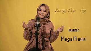 Menunggu Kamu - Anji [COVER BY MEGA PRATIWI]