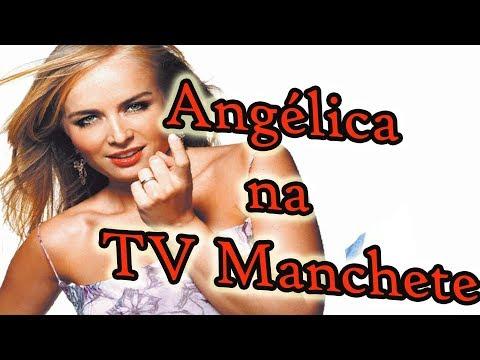 TV MANCHETE - PROGRAMA ANGÉLICA