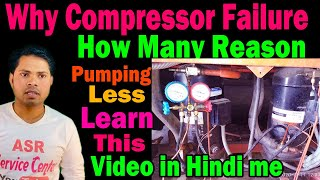 Gambar cover Compressor pumping Failure why how many Reasons compressor defective this video in learn repair, ASR