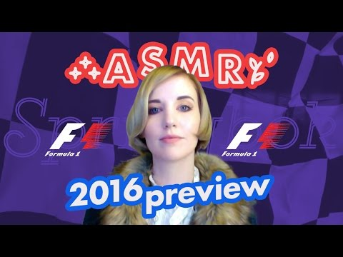 Binaural ASMR F1 2016 Preview