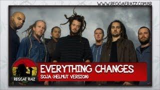 SOJA - Everything Changes (Helmut Version)