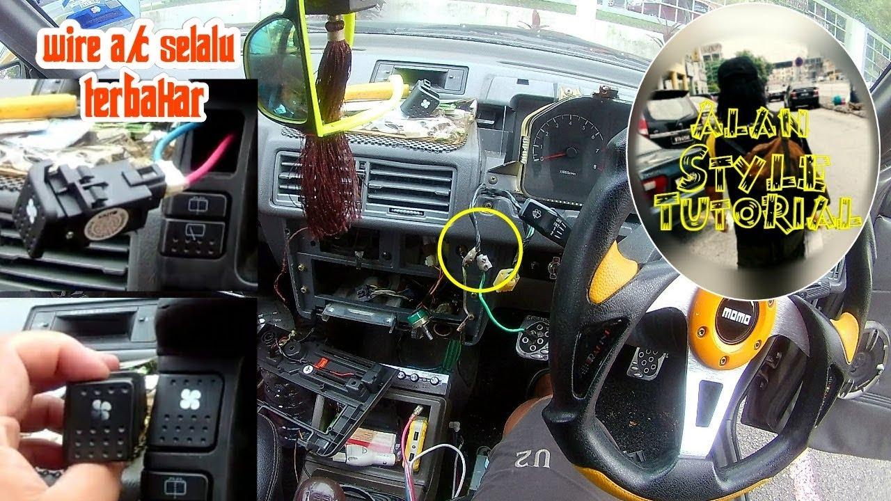 Wire Aircond Selalu Terbakar On Ofswitch Tutorialdiy Automotif Youtube