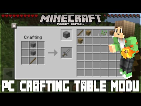 PC Crafting Table Modu [MCPE 0.12.1] PC Çalışma Masası Modu   EFSANE MOD!