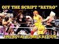 1992 ROYAL RUMBLE REVIEW - Off The Script RETRO - Episode #1