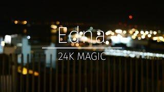 24K Magic - Bruno Mars (EDNA Cover)...