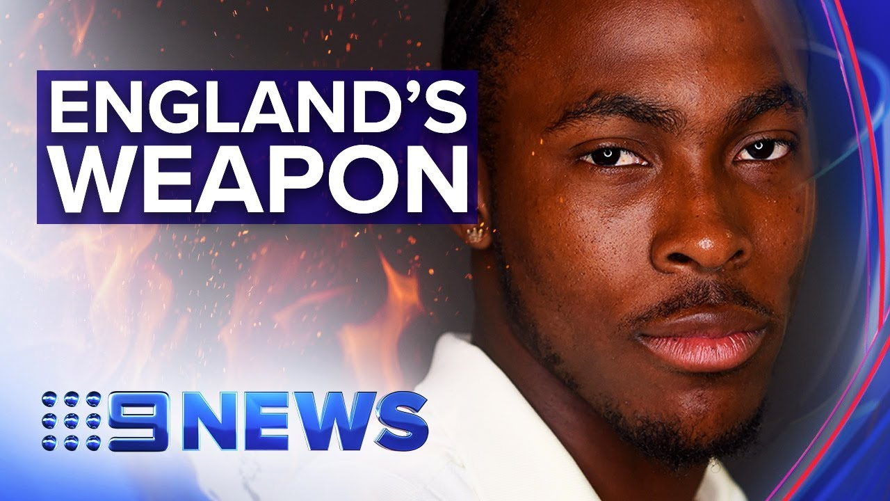 Ashes rookie Jofra Archer aiming to take Australia down in second test | Nine News Australia
