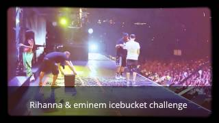 Eminem, Mr  Porter And Rihanna   ALS Ice Bucket Challenge Official Video HD The Monster Tour