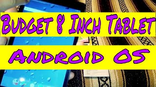 Best budget 8 inch Android Tablet 2018