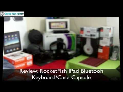 REVIEW: RocketFish IPad Bluetooh Keyboard/Case Capsule HD - AlansTechReport