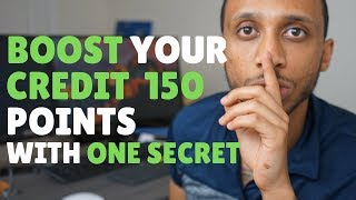 How to INCREASE CREDIT SCORE 100 points | 800 CREDIT SCORE SECRET