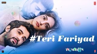 Teri Fariyad Video Song HD Tum Bin 2