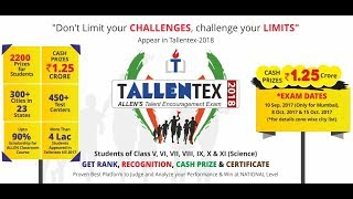 TALLENTEX 2018 : ALLEN's Talent Encouragement Exam (For Class V to XI Sc.) | Apply Today
