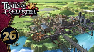 Trails Of Cold Steel | So, Why Crossbell? (The Old Theoryhouse) | Part 26 (PS4, Let's Play, Replay)