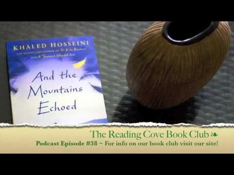 AND THE MOUNTAINS ECHOED by Khaled Hosseini 🍷   Reading Cove Book Club   Podcast #38