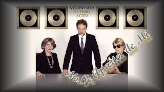 Vicentico & Valeria Bertuccelli · No Te Apartes de Mi