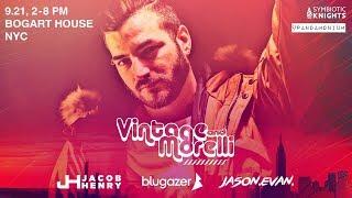 Vintage & Morelli (NYC Debut) + Jacob Henry, Blugazer & Jason Evan (Sept 21)