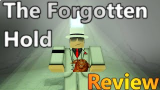 [ROBLOX: The Forgotten Hold Showcase] - Critique