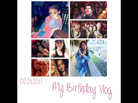 My 22nd Birthday Vlog