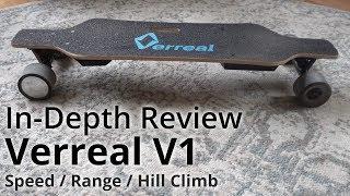 Verreal V1 In-Depth Review | UNDER $400 E-BOARD