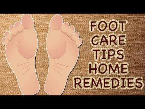 Foot Care | Foot, Toe & Heel Care Tips At Home | Cracked Heels | Swollen Feet | Nail Fungus |