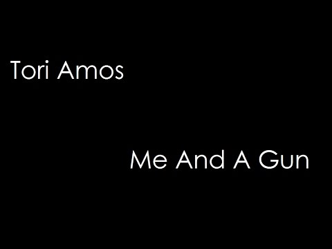 Tori Amos - Me And A Gun (lyrics)