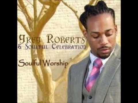 Greg Roberts & Soulful Celebration - In Jesus' Name