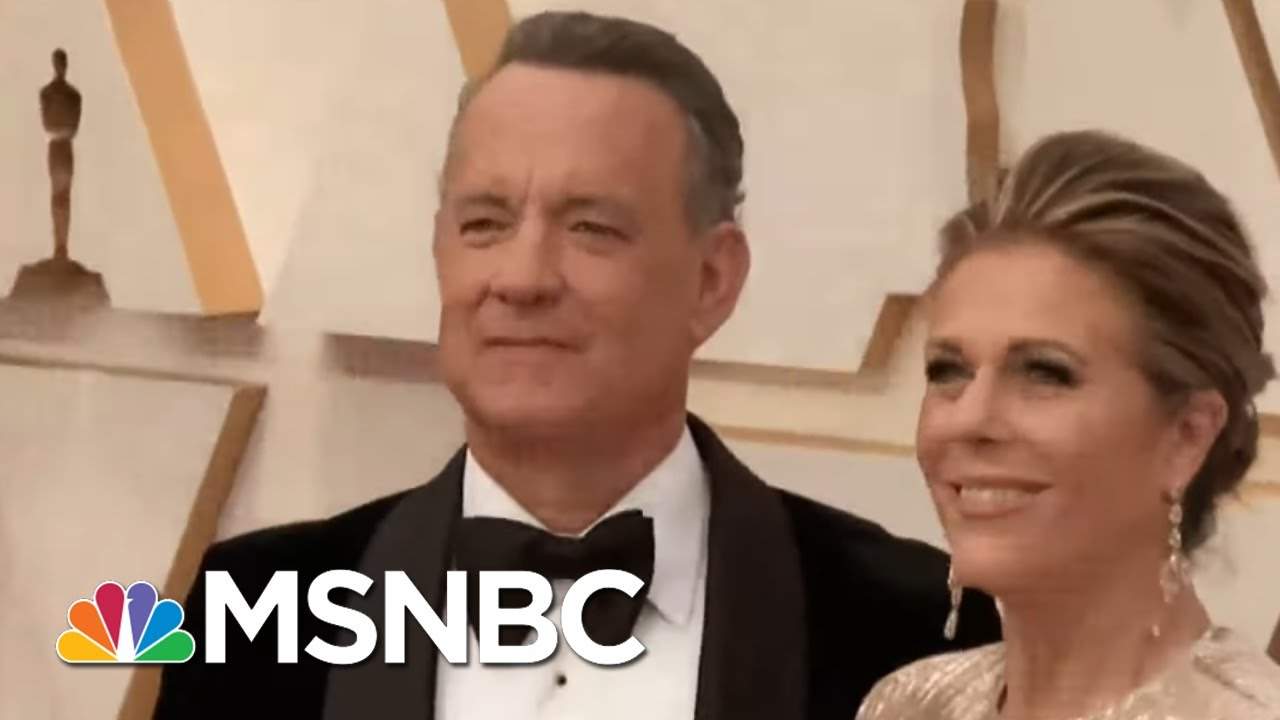 Tom Hanks, Rita Wilson Test Positive For Coronavirus | Rachel Maddow | MSNBC