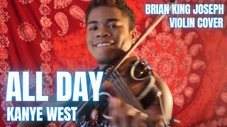 BKJ - All Day - Kanye West (ELECTRIC VIOLIN)