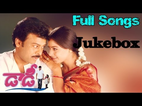 Daddy Telugu Movie || Full Songs Jukebox || Chiranjeevi, Simran