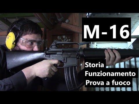 M-16: Storia, Funzionamento E Prova A Fuoco.