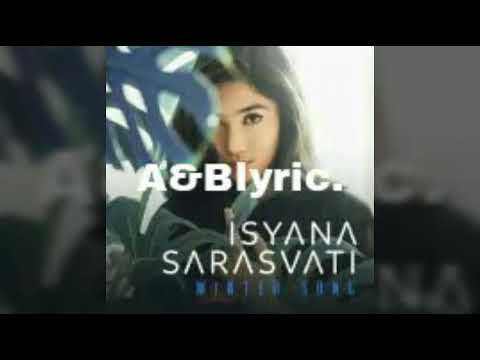 ISYANA SARASVATI - WINTER SONG lyric