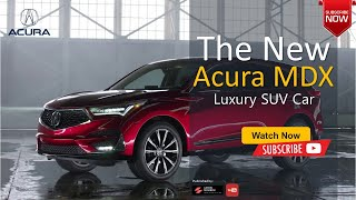 The 2021 Acura Mdx Rumors Concept All New & Suv Luxury   The Best Car