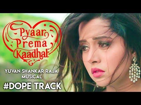 Dope Track - Single Reaction ft., Yuvan Shankar Raja | Harish Kalyan, Raiza | Pyaar Prema Kaadhal