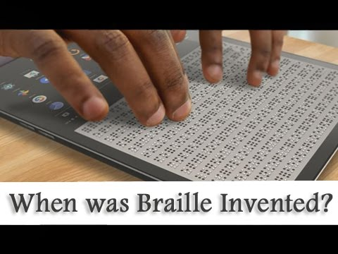 When was Braille Invented?
