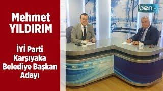 Mehmet YILDIRIM (İYİ Parti Karşıyaka Belediye Başkan Adayı)