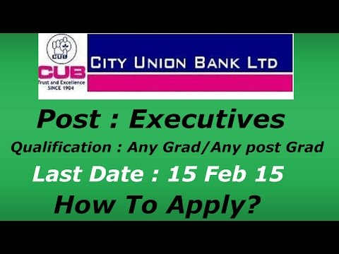 City Union Bank Limited Executives Recruitment - 2015