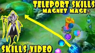New Hero MAGNET MAGE| The Teleporter Hero(SKILLS REVIEW)IN MOBILE LEGENDS