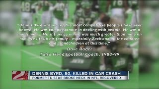 Former Tulsa coach reacts to death of Dennis Byrd