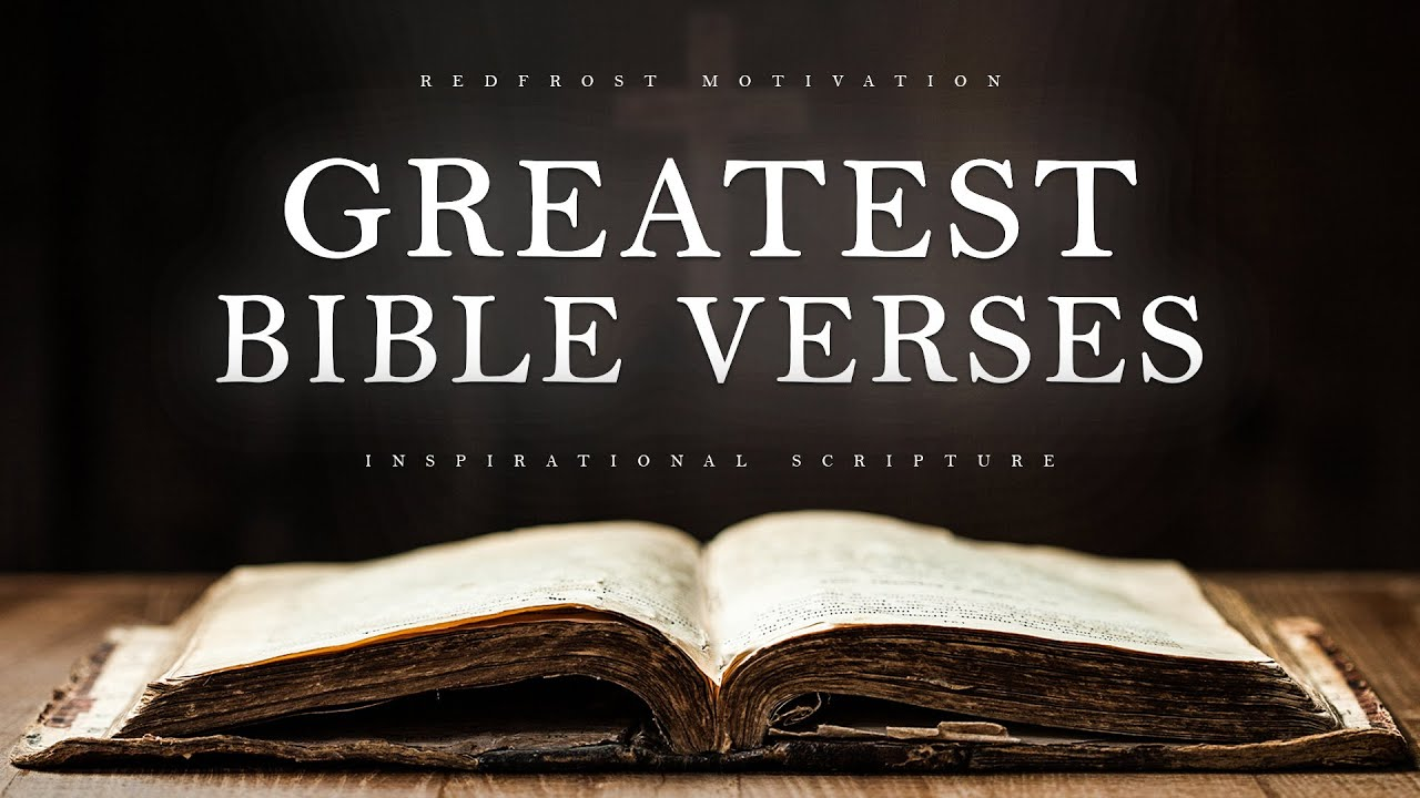 THE GREATEST BIBLE VERSES