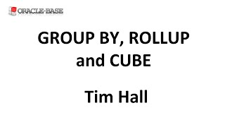 GROUP BY, ROLLUP and CUBE in Oracle