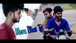 Mera Bhai Tu Meri Jaan Hai || By Mafiya Brothers Creation || Brothers Story