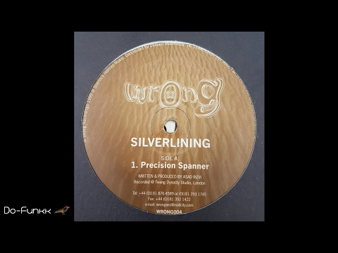 Silverlining - Precision Spanner [Wrong – Wrong 004]