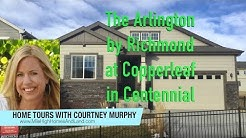 New Homes in Centennial Colorado - The Arlington Model by Richmond at Copperleaf - Real Estate