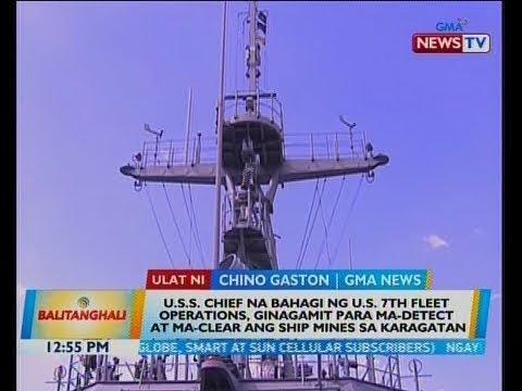 BT: U.S.S. Chief na bahagi ng U.S. 7th fleet operations, ginagamit...