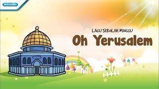 Oh Yerusalem - Lagu Sekolah Minggu - Maranatha Kids (Video)
