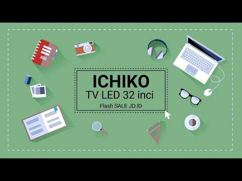 Unboxing TV LED 32 Inci ICHIKO Harga 999 Ribu Hasil Flash Sale JD.ID