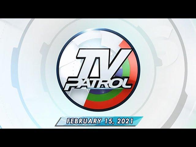 TV Patrol livestream | February 15, 2021 Full Episode Replay
