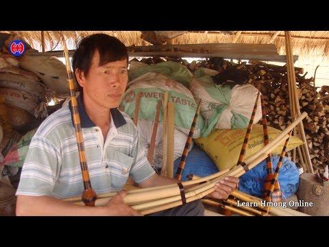 Qeej Hmoob – Txua Qeej – Hmong Culture